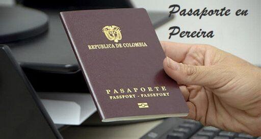 Cómo sacar el Pasaporte en Pereira